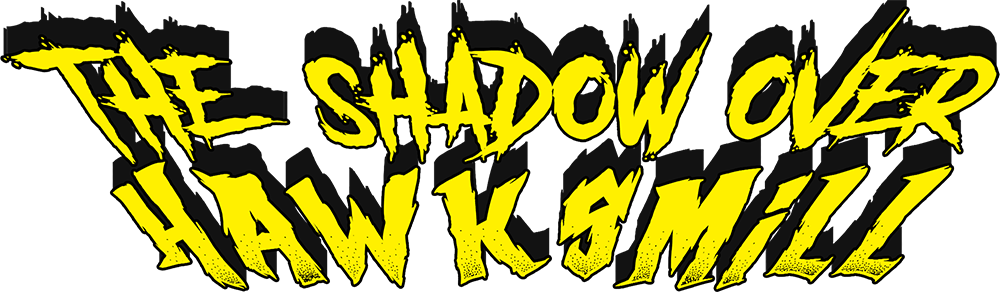 The Shadow Over Hawksmill (C64)