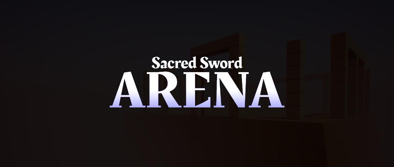 Sacred Sword: Arena
