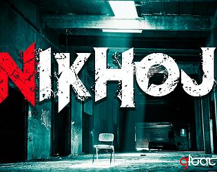 NIKHOJ |Psychological-Horror Game [$4.15] [Survival] [Windows] [Linux]
