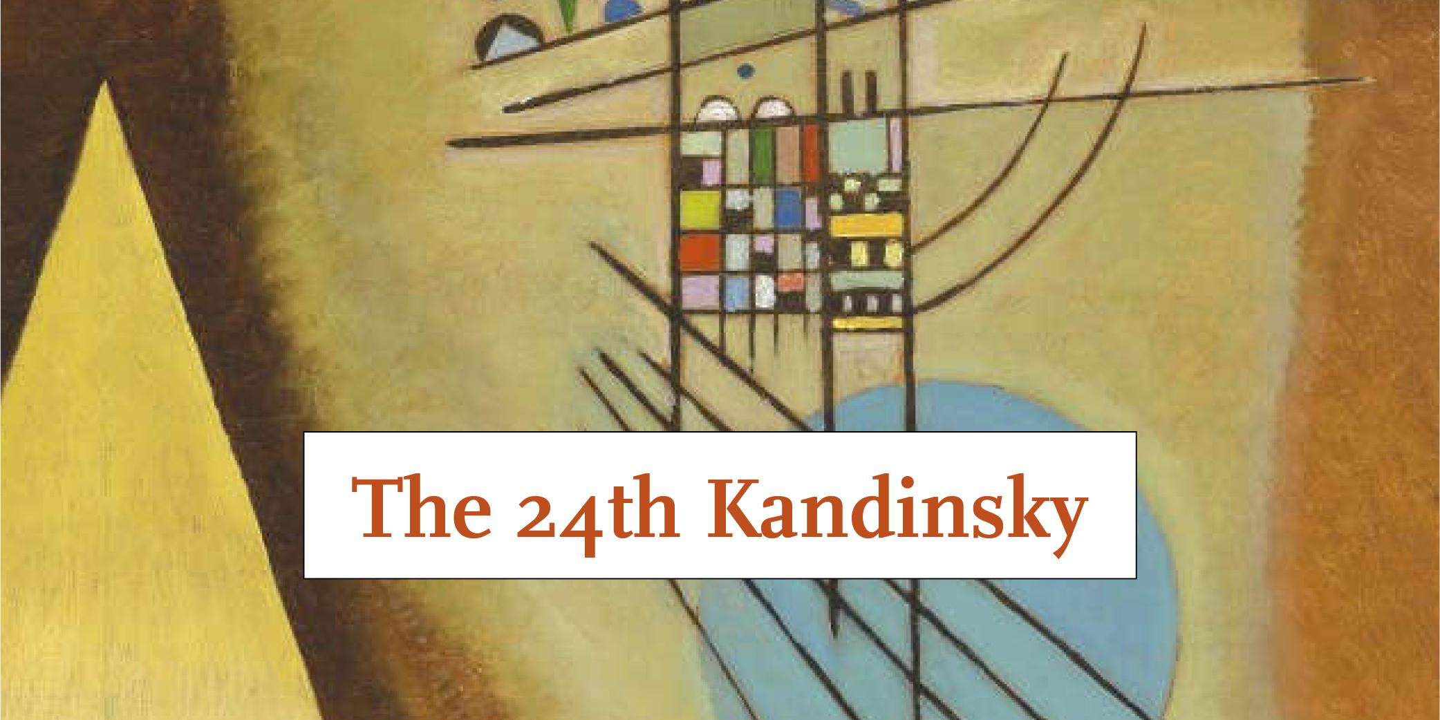 The 24th Kandinsky