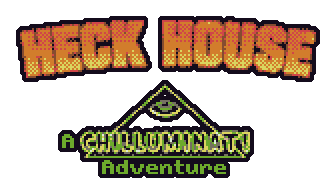 Heck House - A Chilluminati Adventure