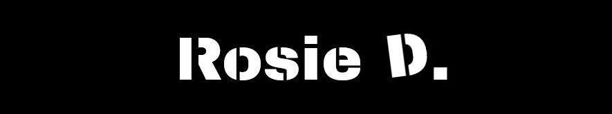 Rosie D.