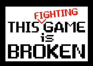 This Fighting Game is Broken