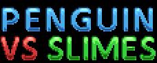 Penguin Vs Slimes