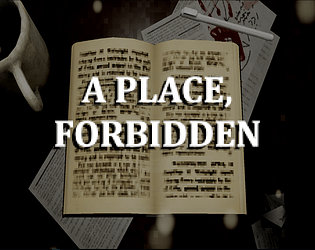 A Place, Forbidden (Demo) [Free] [Puzzle] [Windows]