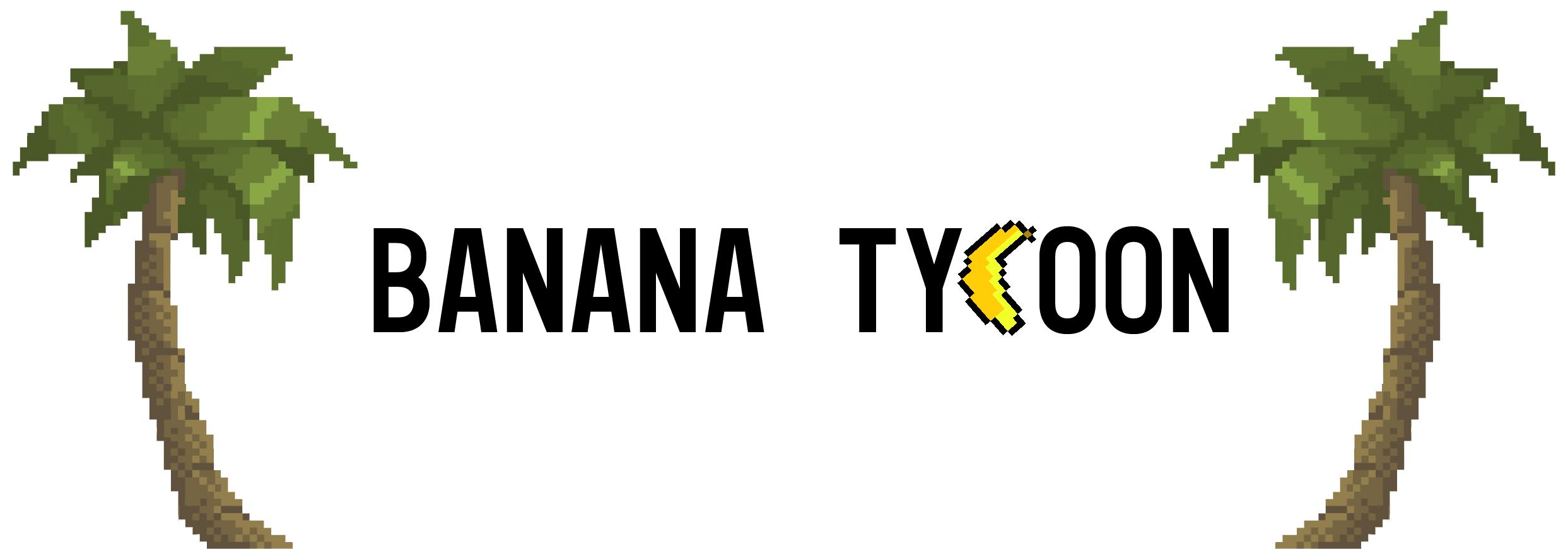 Banana Tycoon