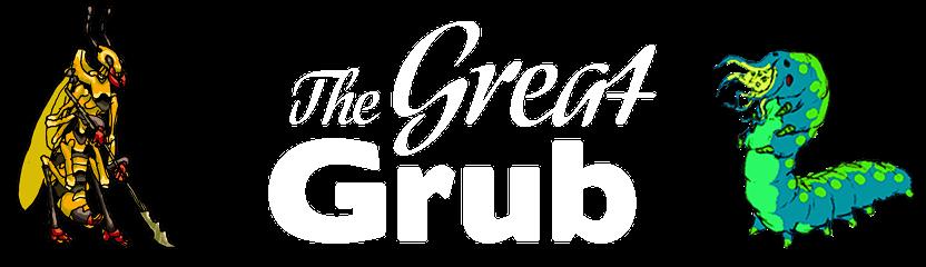 The Great Grub