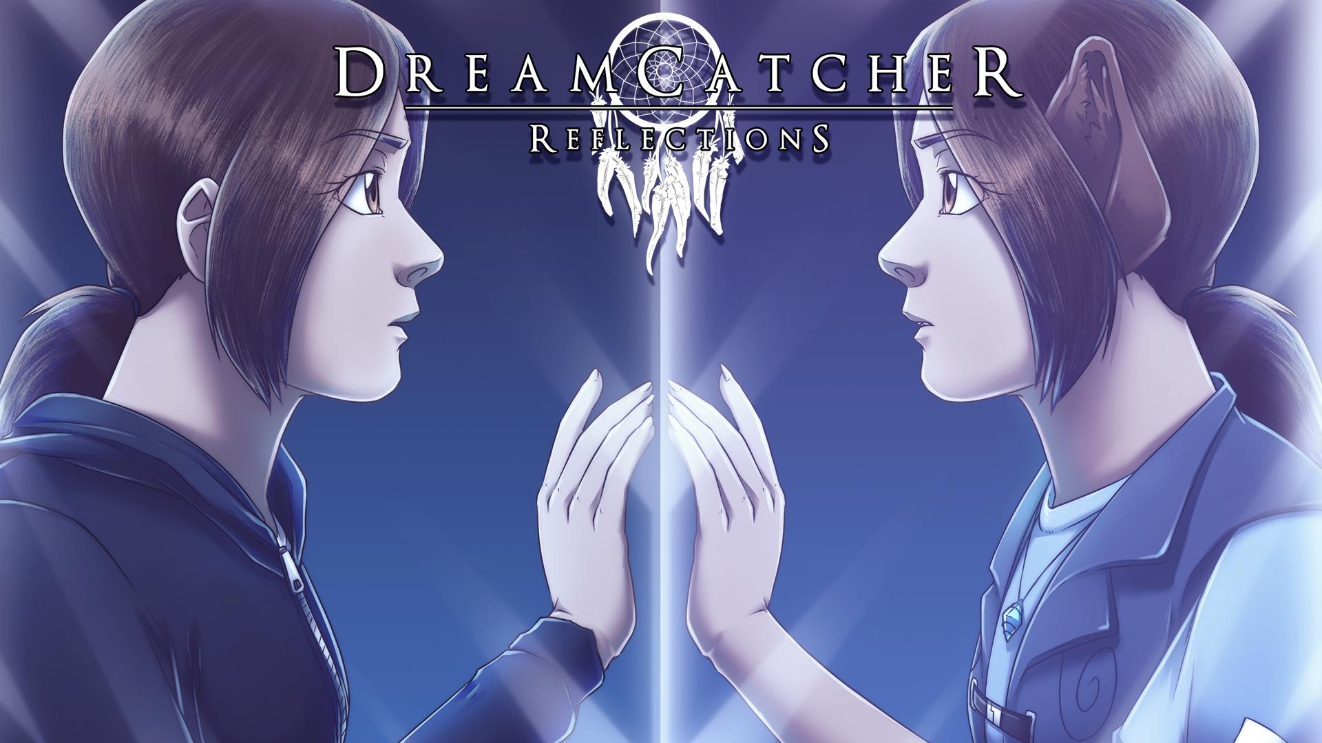 DreamCatcher: Reflections, Chapter 1