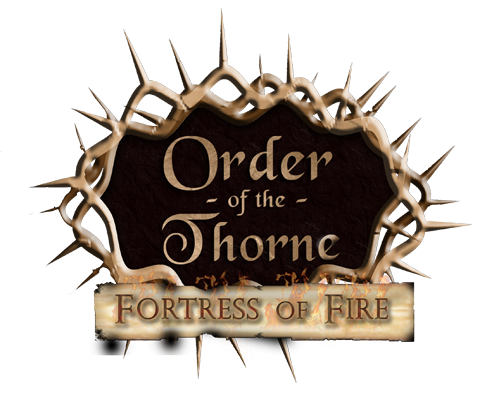 Order of the Thorne: Fortress of Fire