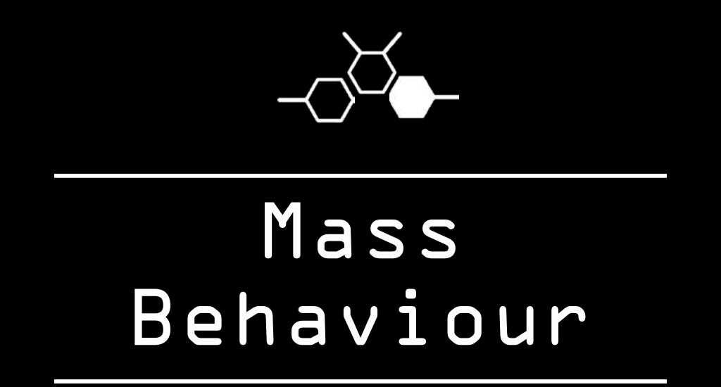 Mass Behaviour