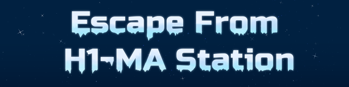 Escape From H1-MA Station