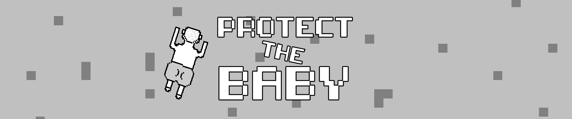 Protect The Baby