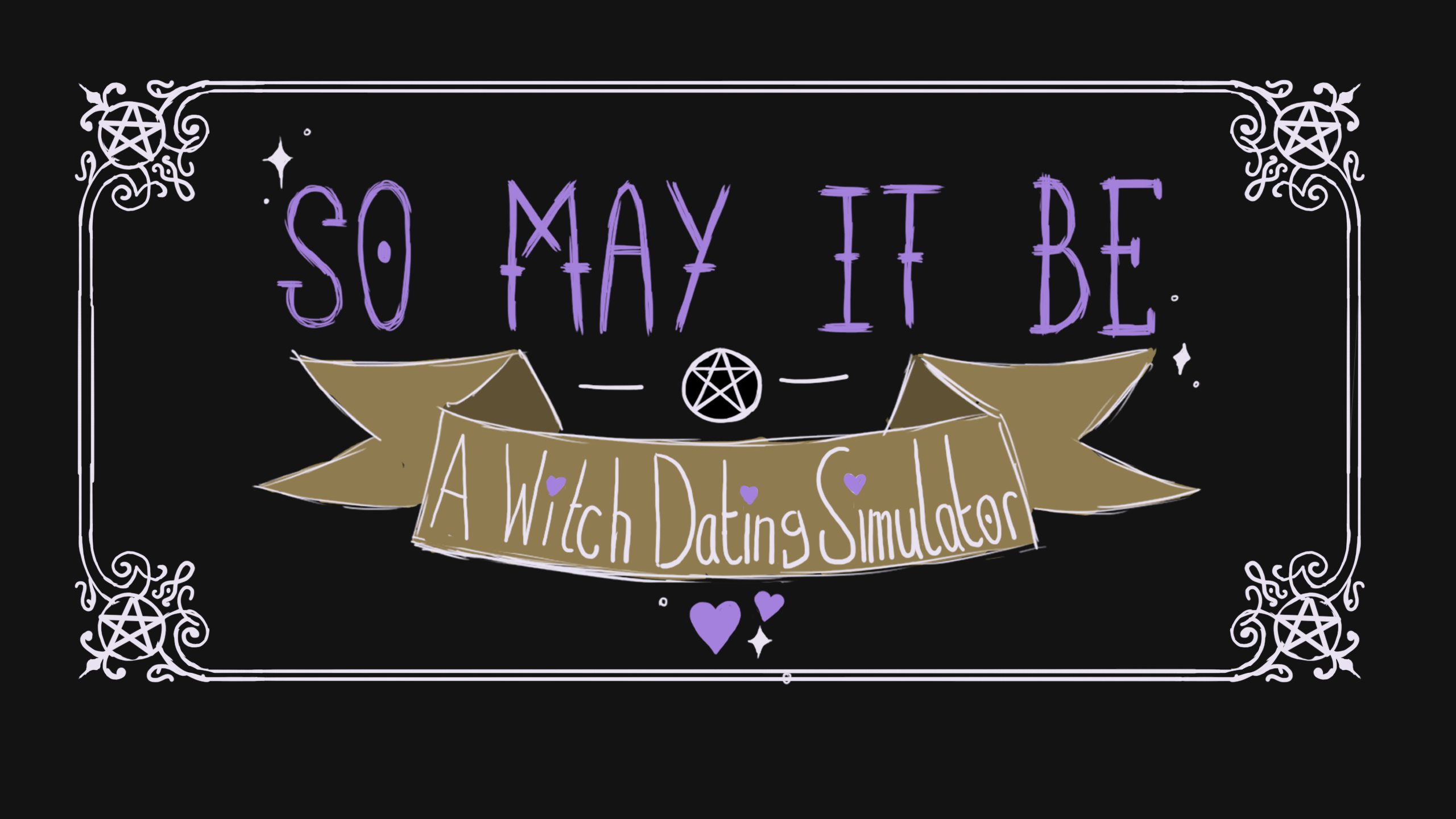 ✨So May It Be: A Witch Dating Simulator✨