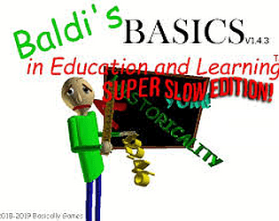 Baldi super slow edition [Free] [Educational] [Android]