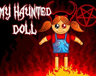 My Haunted Doll
