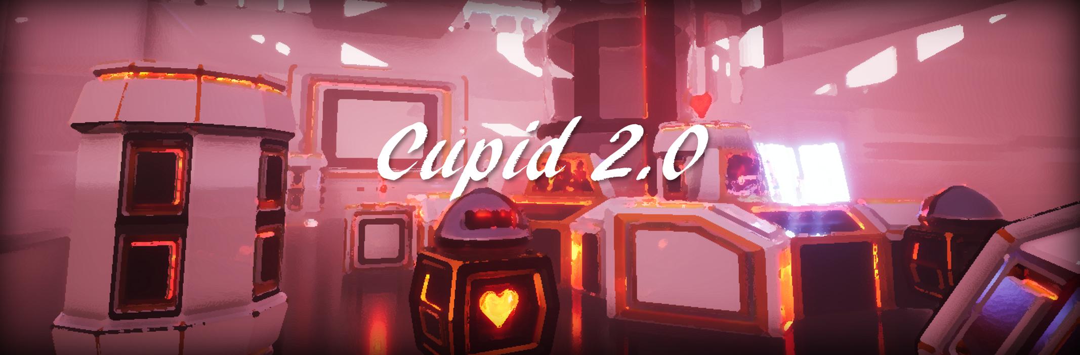 Cupid 2.0