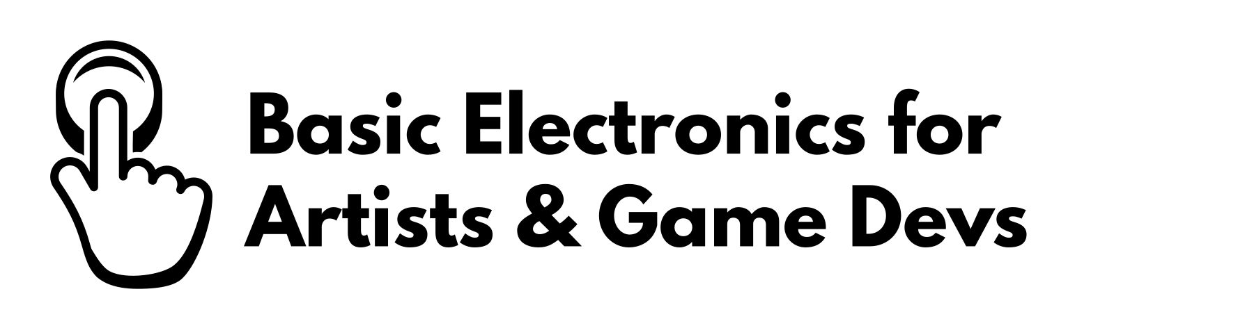 Basic Electronics for Artists & Game Devs: 1