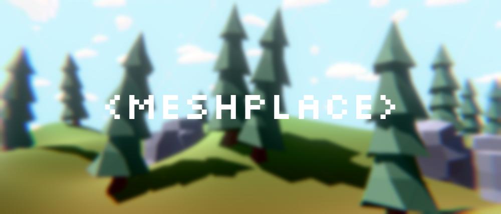 Meshplace