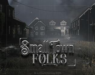 Small Town Folks [Free] [Survival] [Windows]