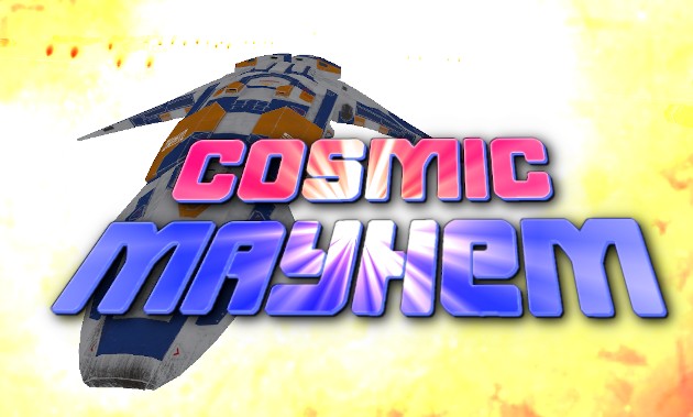 Cosmic Mayhem