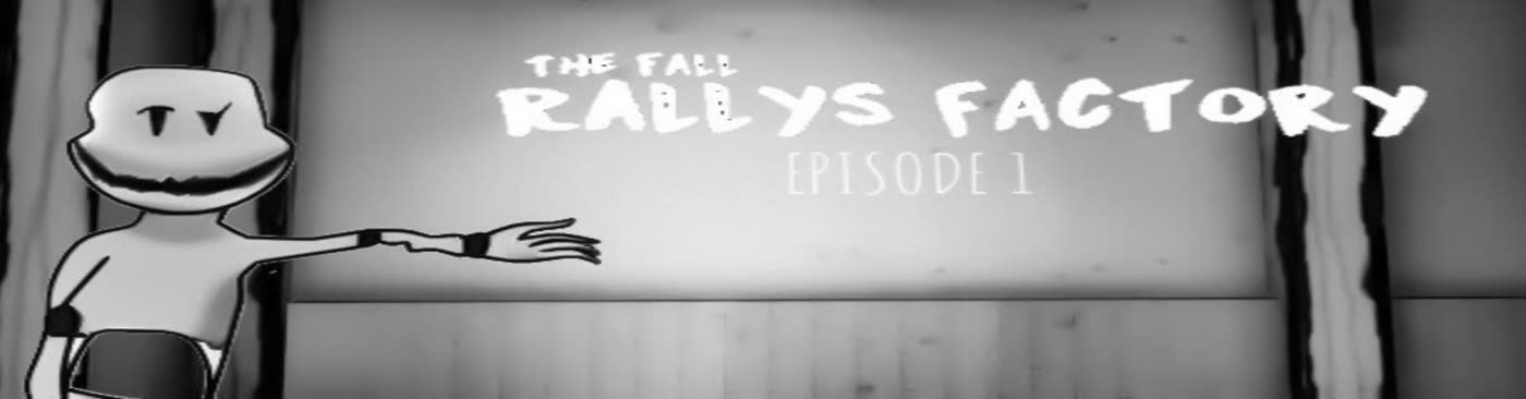 The Fall Of Rallys Factory episode 1