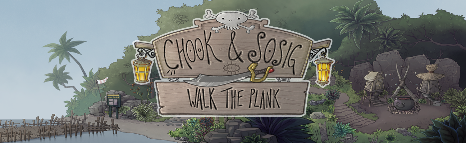Chook & Sosig: Walk the Plank