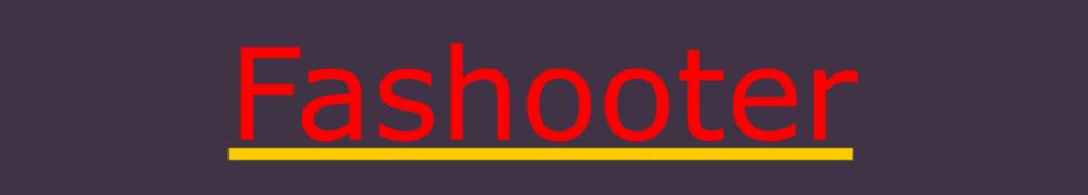 Fashooter