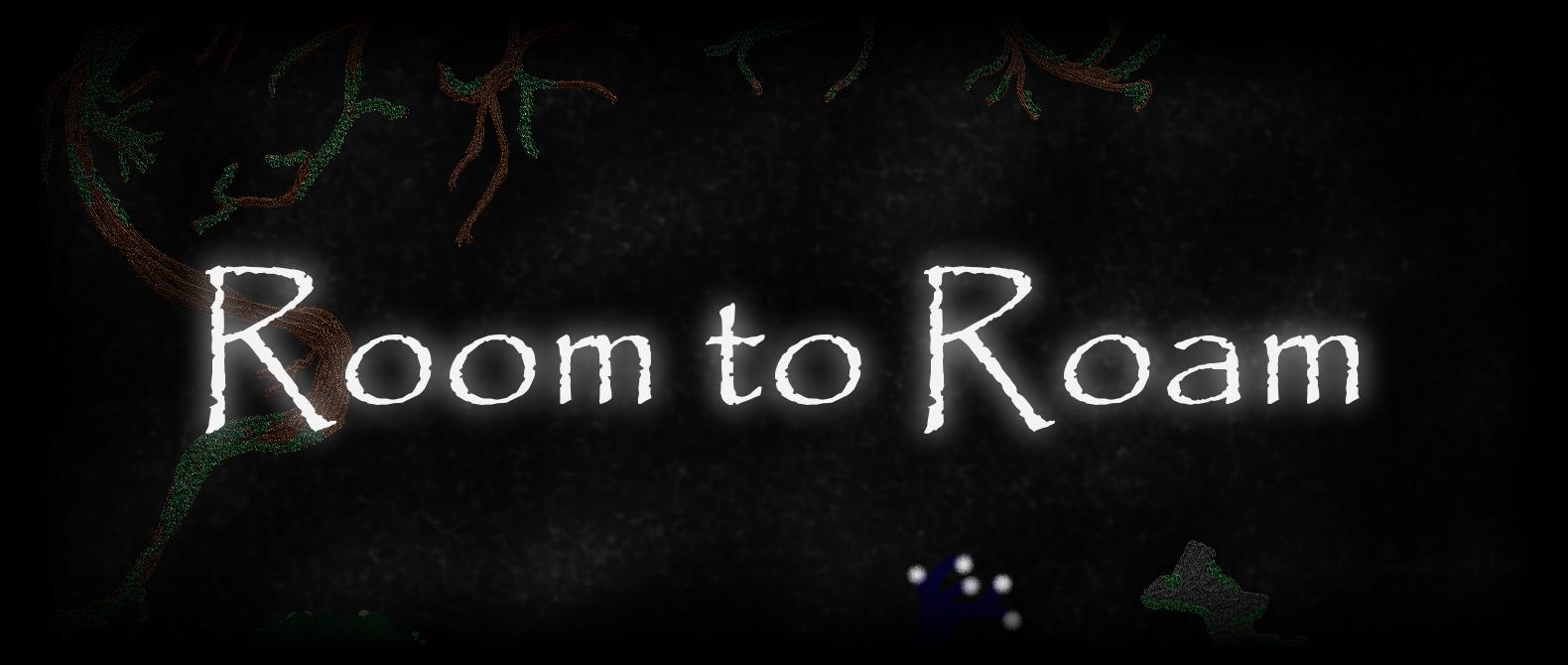 Room to Roam: Bare-Bones Edition