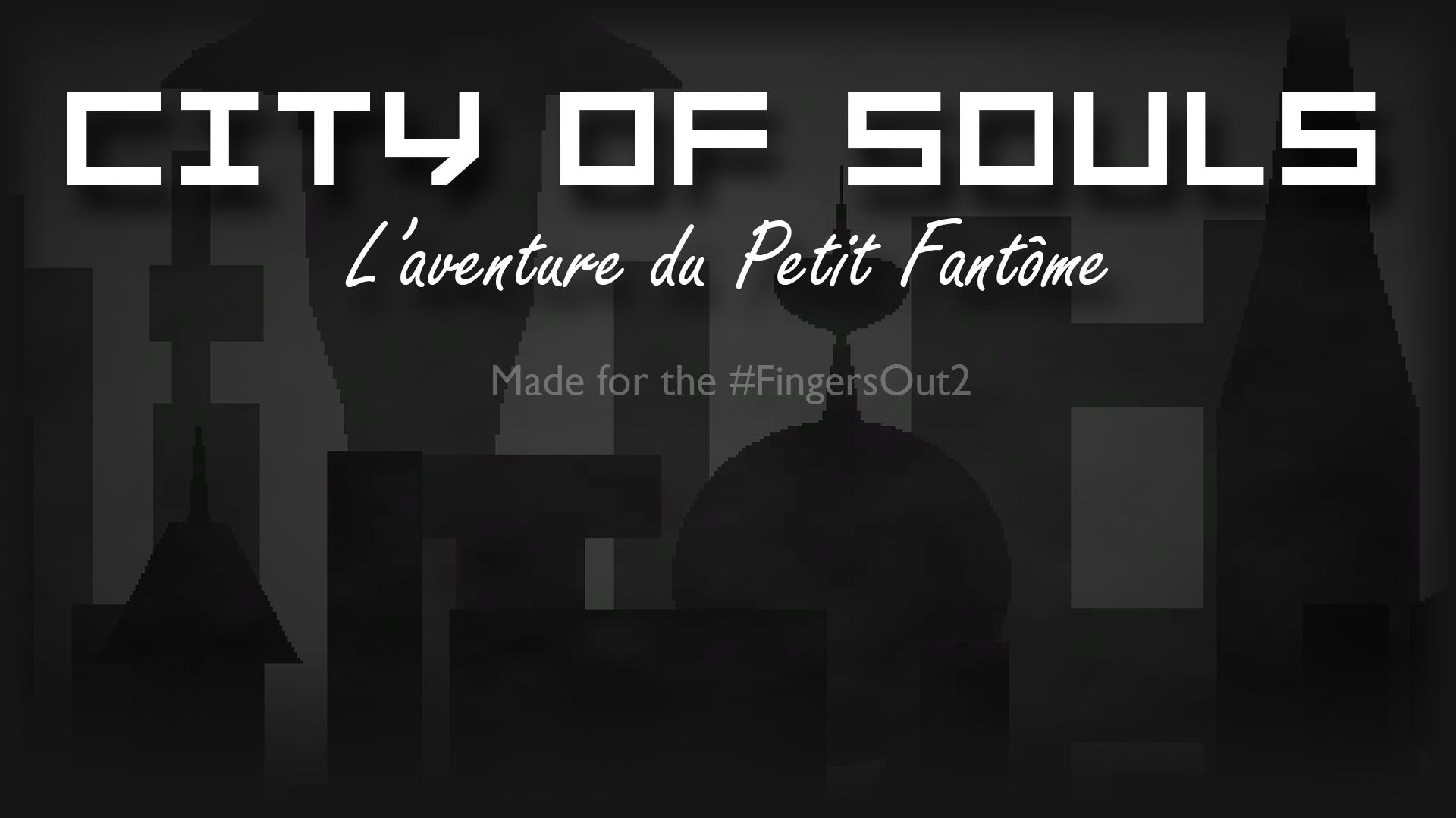 City of Souls (L'Aventure du p'tit Fantôme)