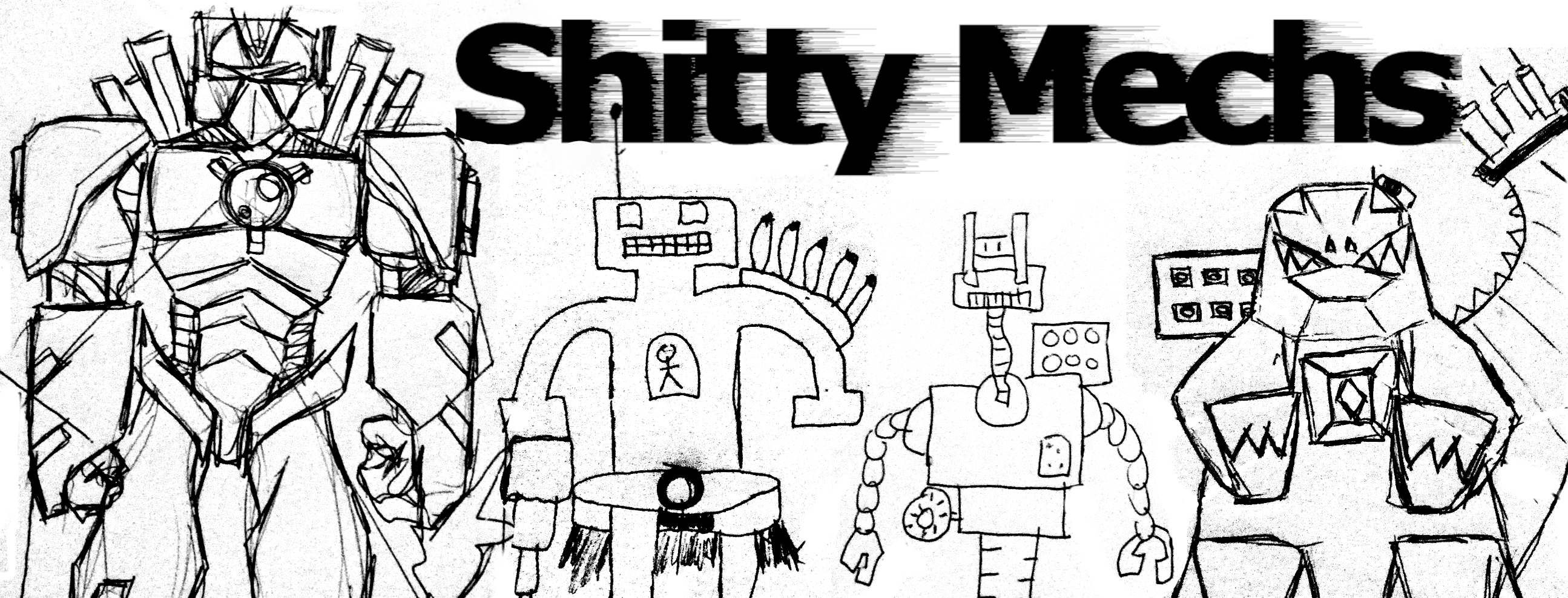 Shitty Mechs