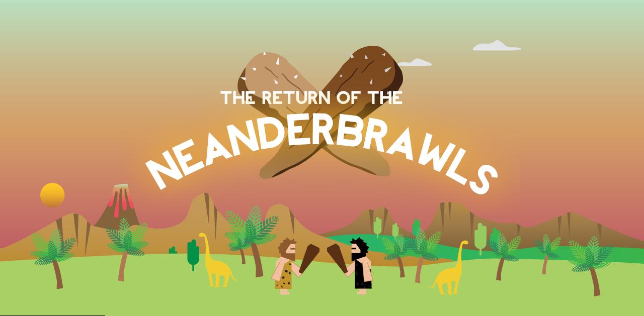 Neanderbrawls