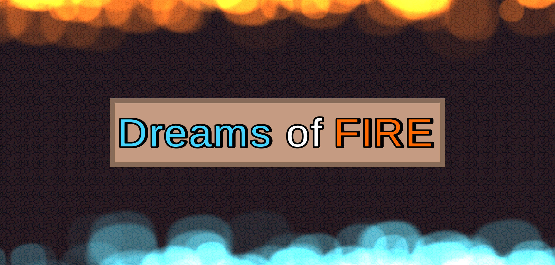 Dreams of Fire