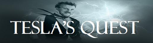Tesla's Quest