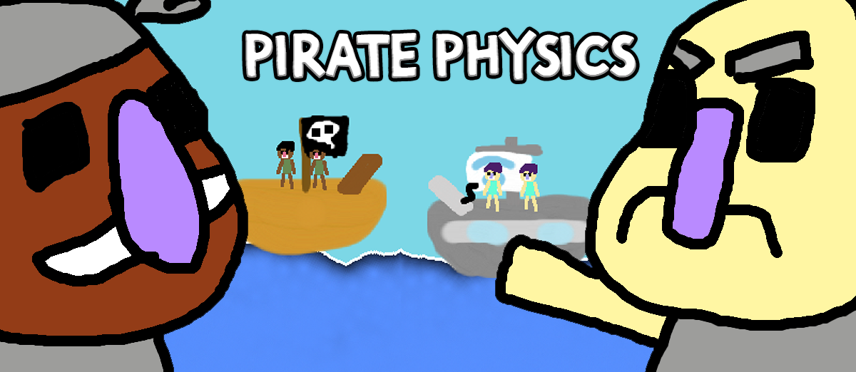 Pirate Physics