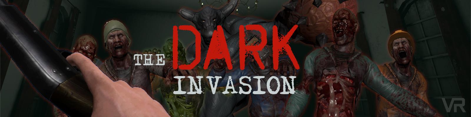 DARK INVASION VR
