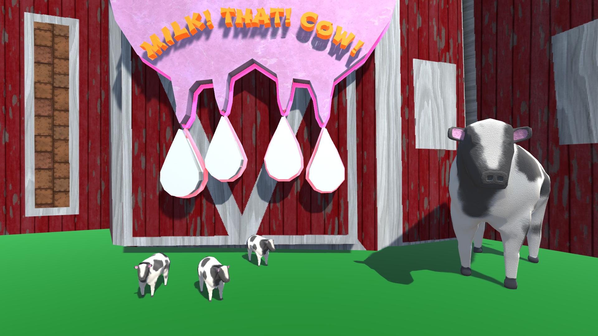 Milk That Cow!
