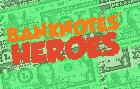 BankNote's Heroes