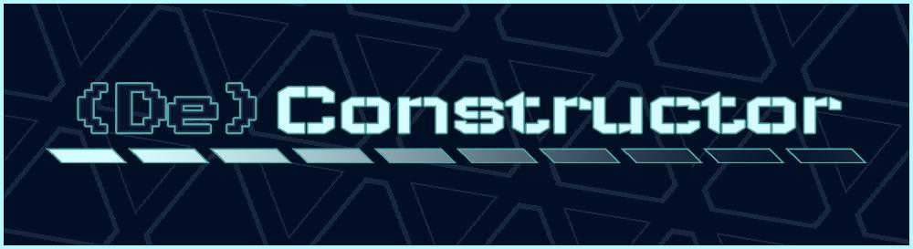 (De)Constructor