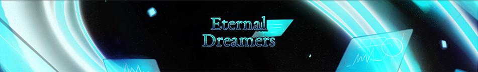 Eternal Dreamers