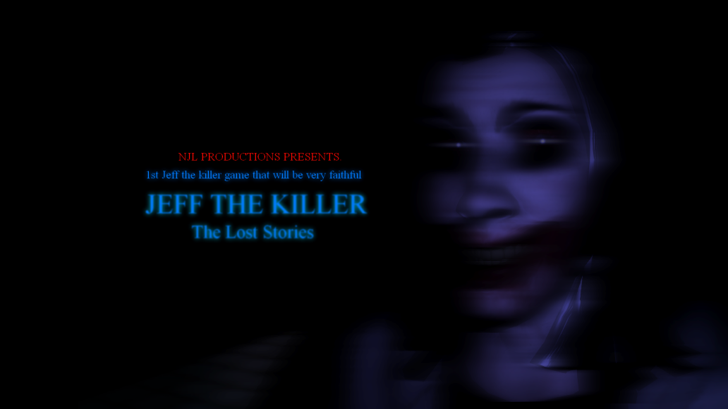 Jeff the killer: lost stories