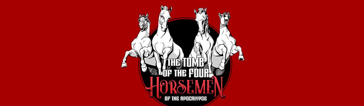 Tomb of the Four Horsemen