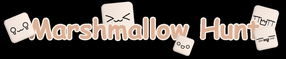 Marshmallow Hunt