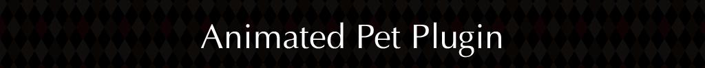 Animated Pet | Rpgmaker Plugin
