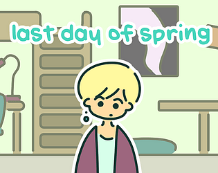 last day of spring [Free] [Visual Novel] [Windows] [macOS] [Linux]