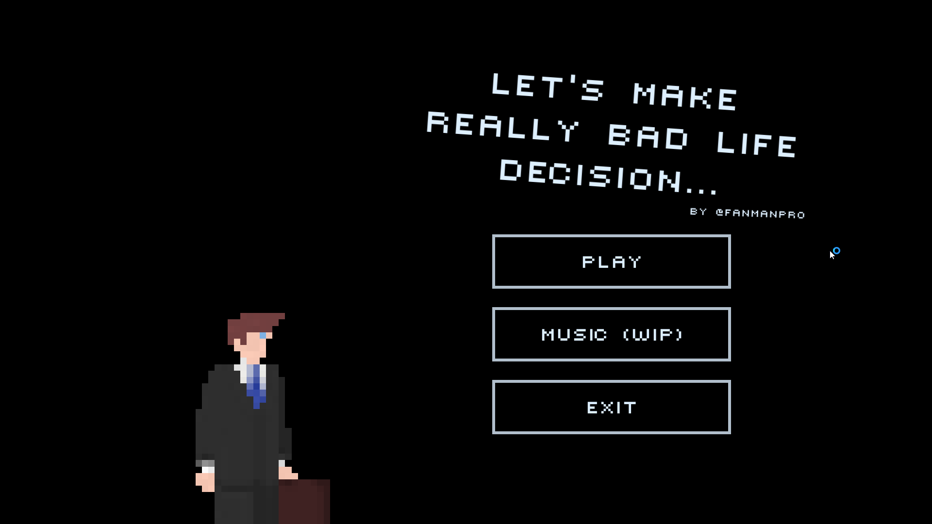 Let's make really bad life decisions...