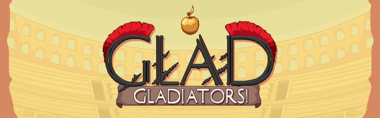Glad - Gladiators!