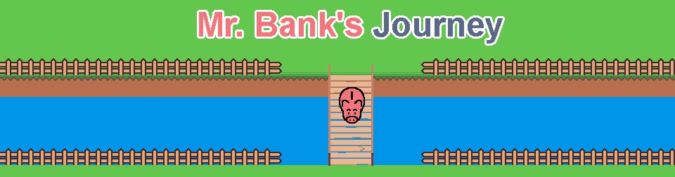 Mr. Bank's Journey