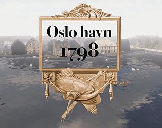 Oslo havn 1798 / The Port of Oslo 1798 [Free] [Educational] [Windows] [macOS]