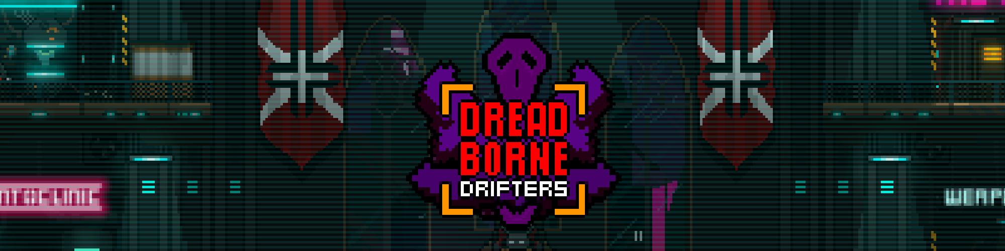Dreadborne Drifters