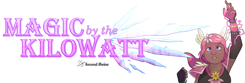 Magic by the Kilowatt: Demo